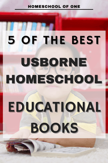 The BEST Usborne books that are perfect for homeschooling #kidsbooks #educationalbooks #usbornebooks #homeschool