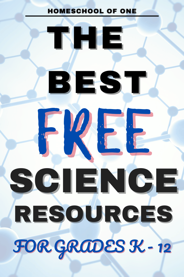 The best FREE science resources for kids of all ages - free curriculum for homeschool #science
