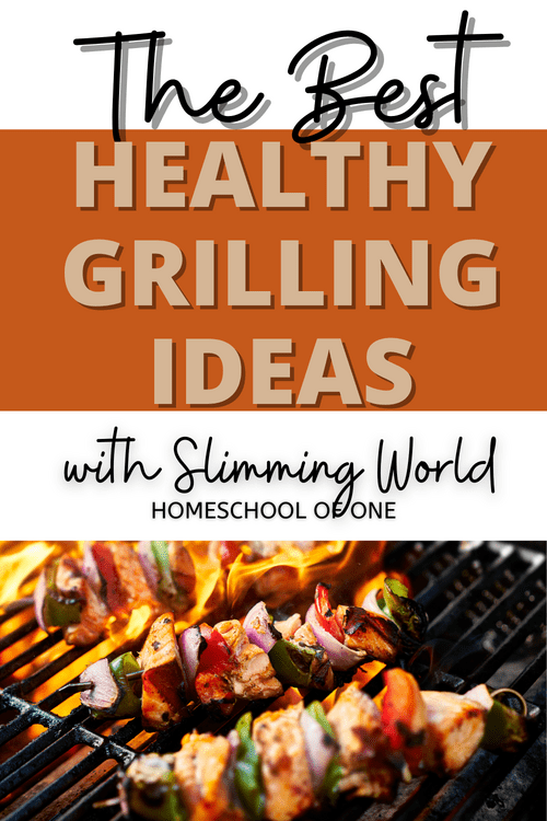 The best healthy grilling ideas with slimming world