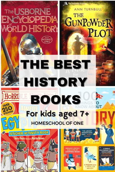 The best history books for kids aged 7 and over