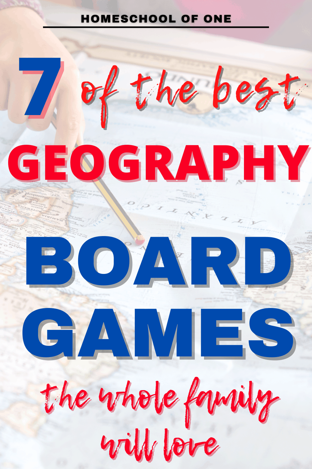 7 of the best geography board games you can play together as a family. Perfect for homeschooling #geography #boardgames