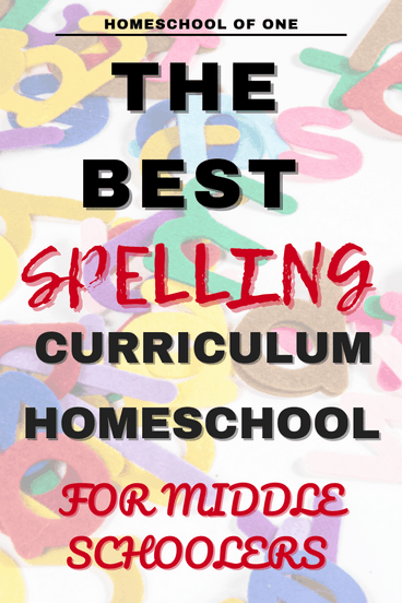 the best spelling curriculum homeschool for middle school