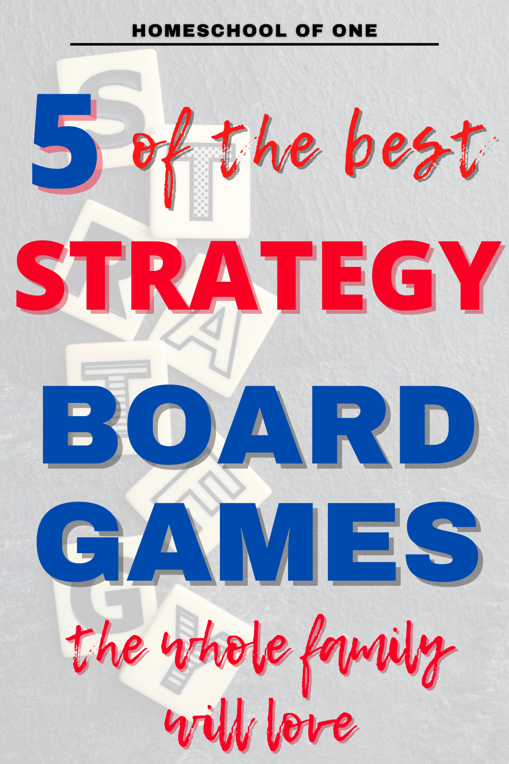 5 of the very best Strategy board games you can enjoy with the whole family, perfect for homeschooling families #boardgames
