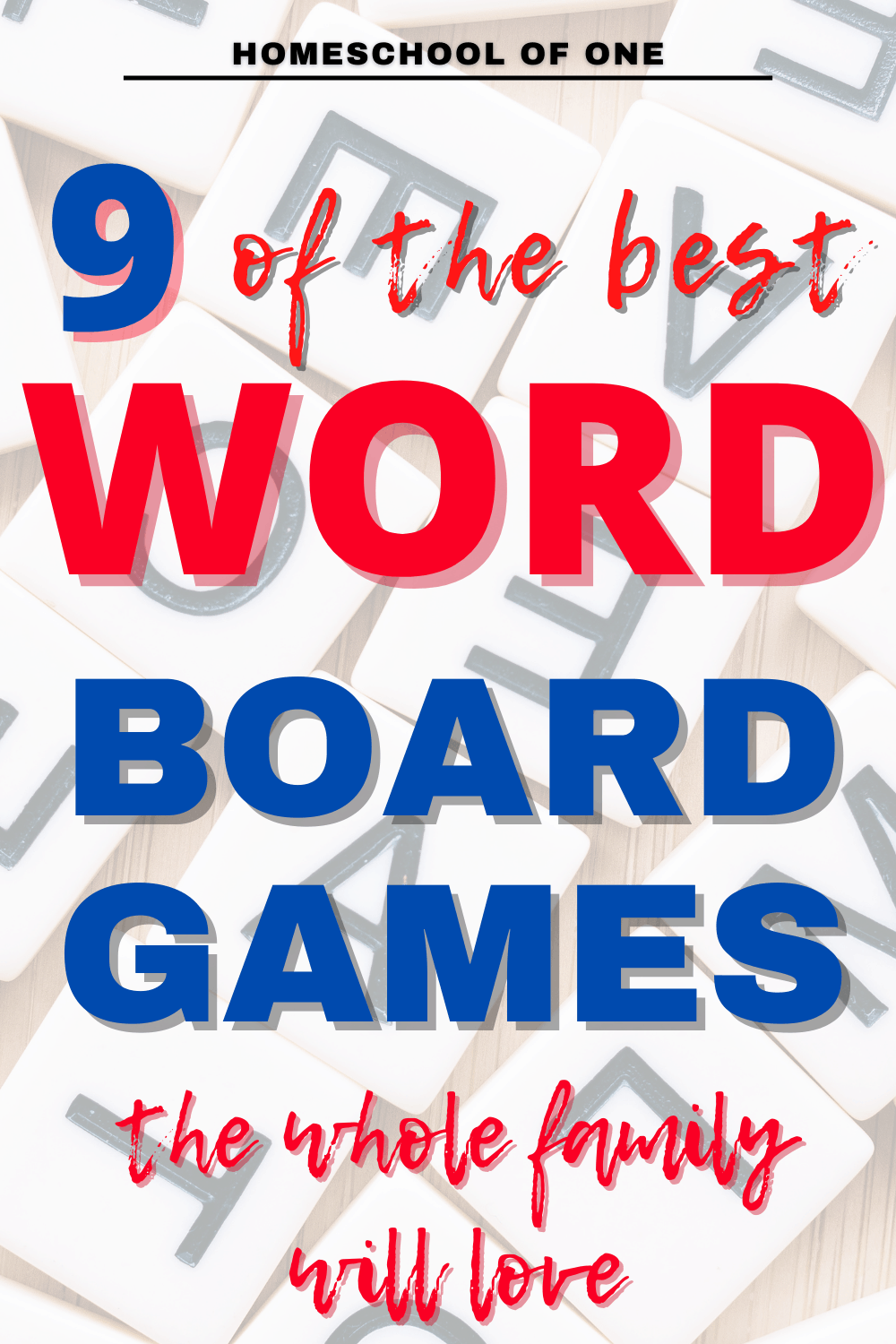 9 of the best word board games that are perfect for homeschooling #wordgames #boardgames