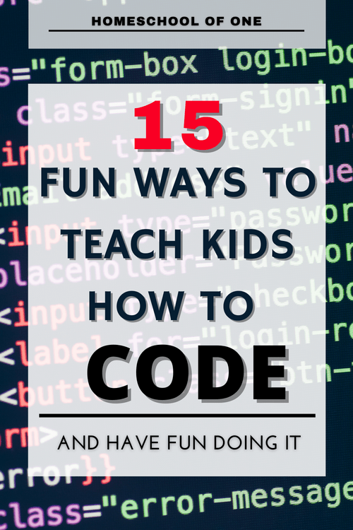 15 fun ways to teach kids how to code, with FREE coding websites, books for coding, coding toys plus more #programming #coding