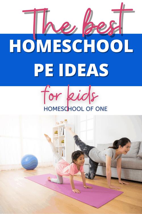 The best homeschool PE ideas for kids