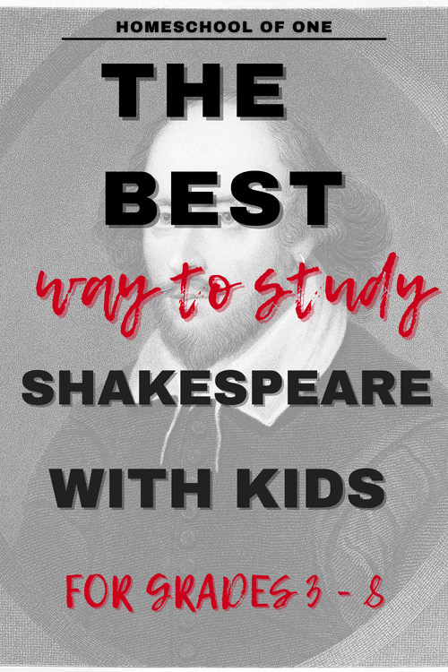 The best way to introduce Shakespeare with kids grades 3-8 #shakespeare