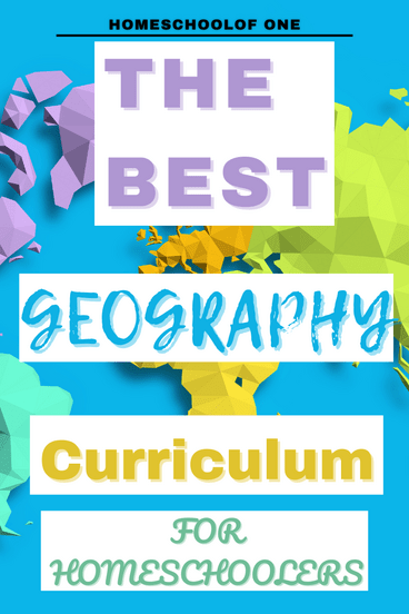 The best geography curriculum for homeschool for K-12