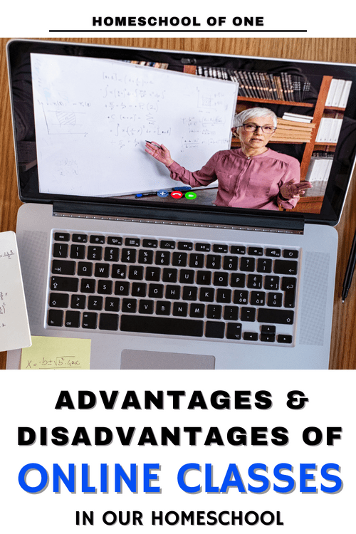The advantages and disadvantages of online classes in our homeschool #onlineclasses #learingathome #homeschool #onlinelearning
