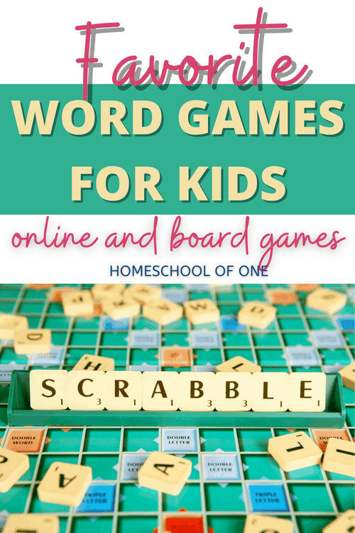 Favorite word games for kids, online and board games.