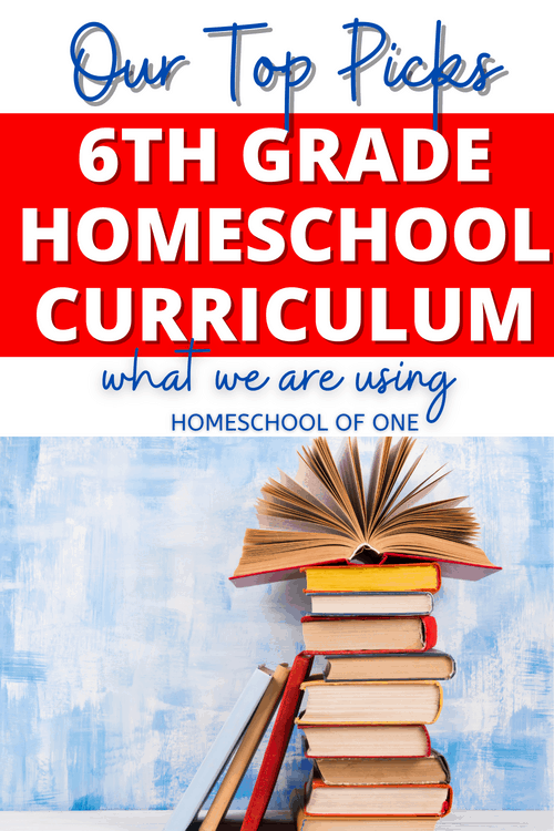 Our top picks for 6th Grade homeschool curriculum and what we are using this year #6thgrade #homeschoolcurriculum #homeschool