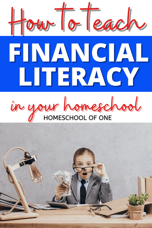 How to teach financial literacy in your homeschool #finance