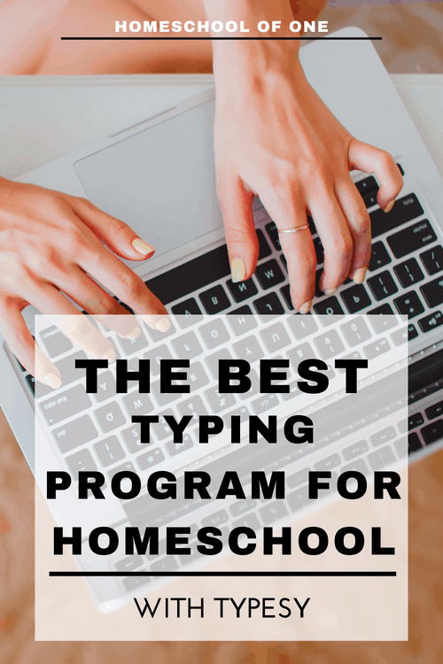 The Best Touch Typing for Kids - Typing Program for Homeschool Families - Typesy #typing #homeschool #typingprogram #touchtyping #homeschooling #homeeducation