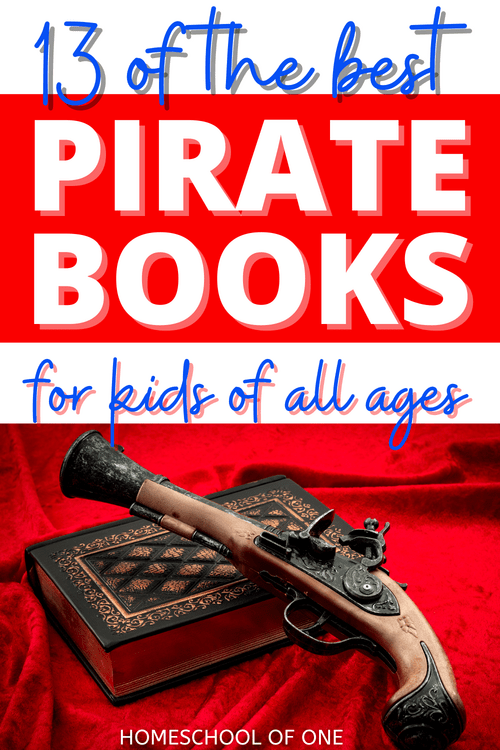 13 of the best Pirate books for kids, perfect for Talk Like a Pirate Day