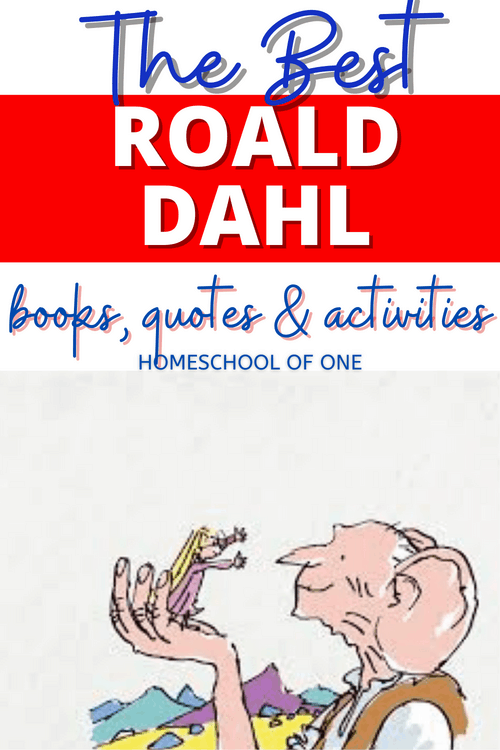 The best Roald Dahl Quotes, Activities, Books and more perfect for celebrating Roald Dahl Day on September 13th #roalddahl #roalddahlday