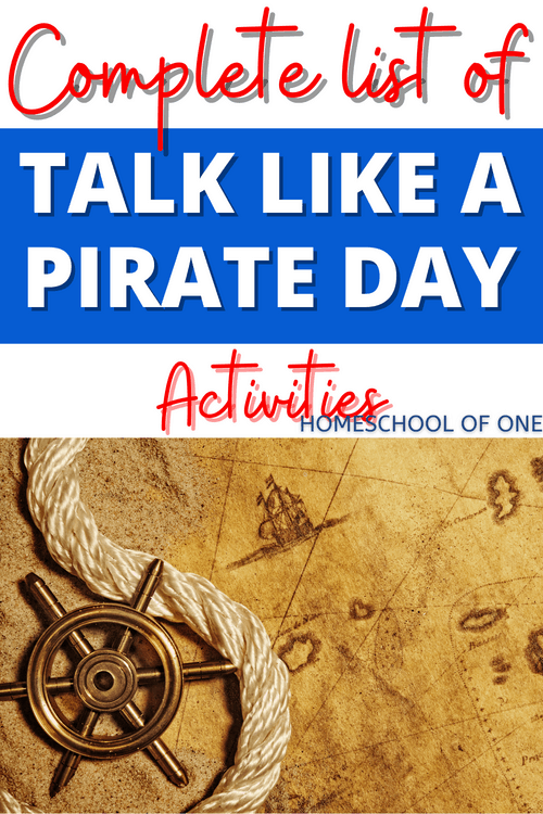 Complete list of Talk Like A Pirate Day Activities for kids of all ages, including pirate books, pirate lesson plans, pirate science ideas and much more #talklikeapirateday