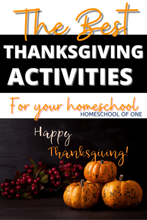 The best Thanksgiving activities you can all enjoy in your homeschool. Including lesson plans for homeschool and lots of fun activities you can do while waiting for the turkey!! #thanksgiving #thanksgivingfun #thanksgivingactivities